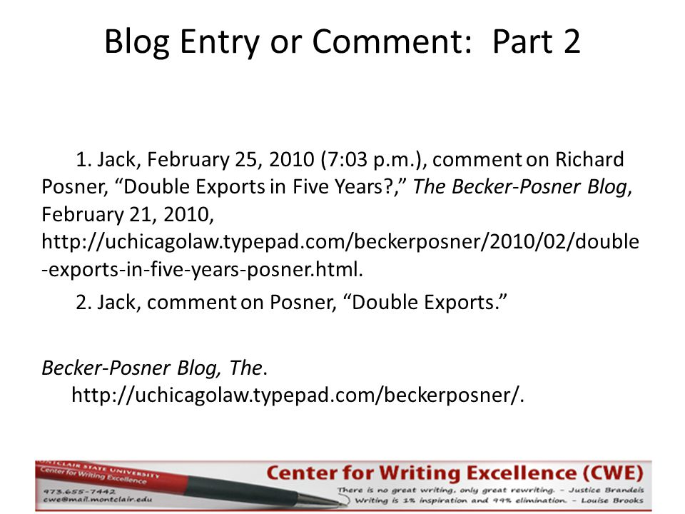 Blog Entry or Comment: Part 2 1.