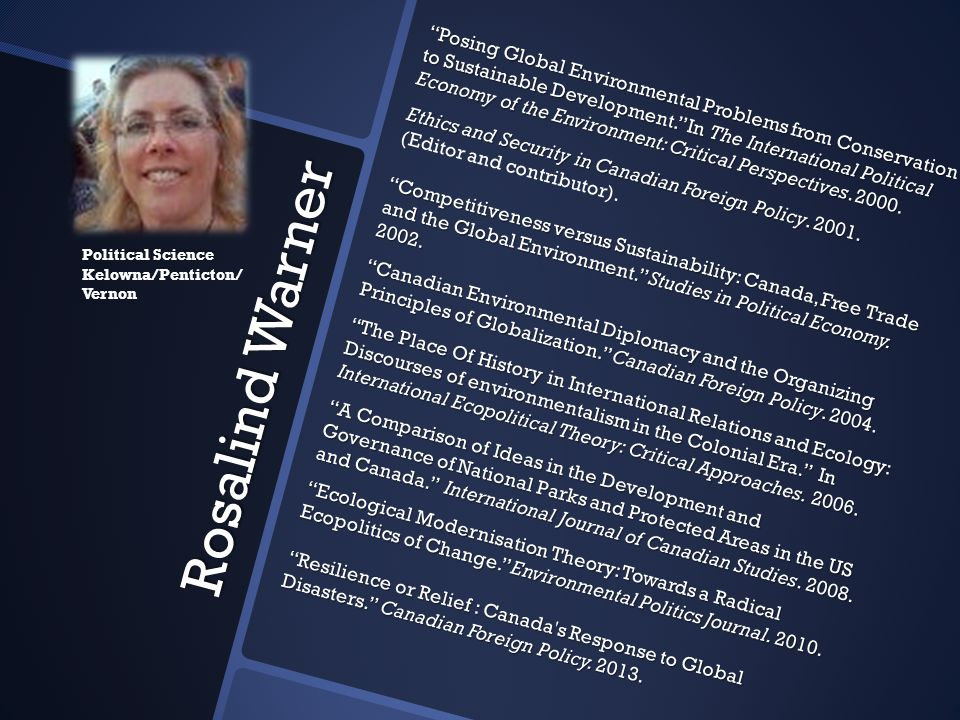 """Rosalind Warner """"Posing Global Environmental Problems from Conservation to Sustainable Development."""" In The International Political Economy of the Env"""