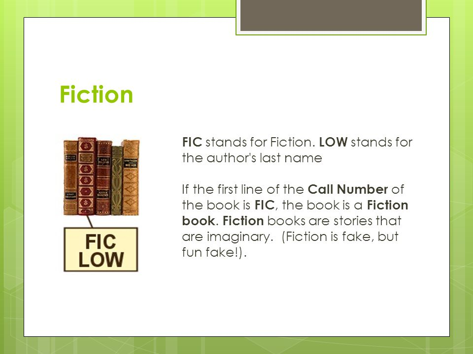 Fiction FIC stands for Fiction.