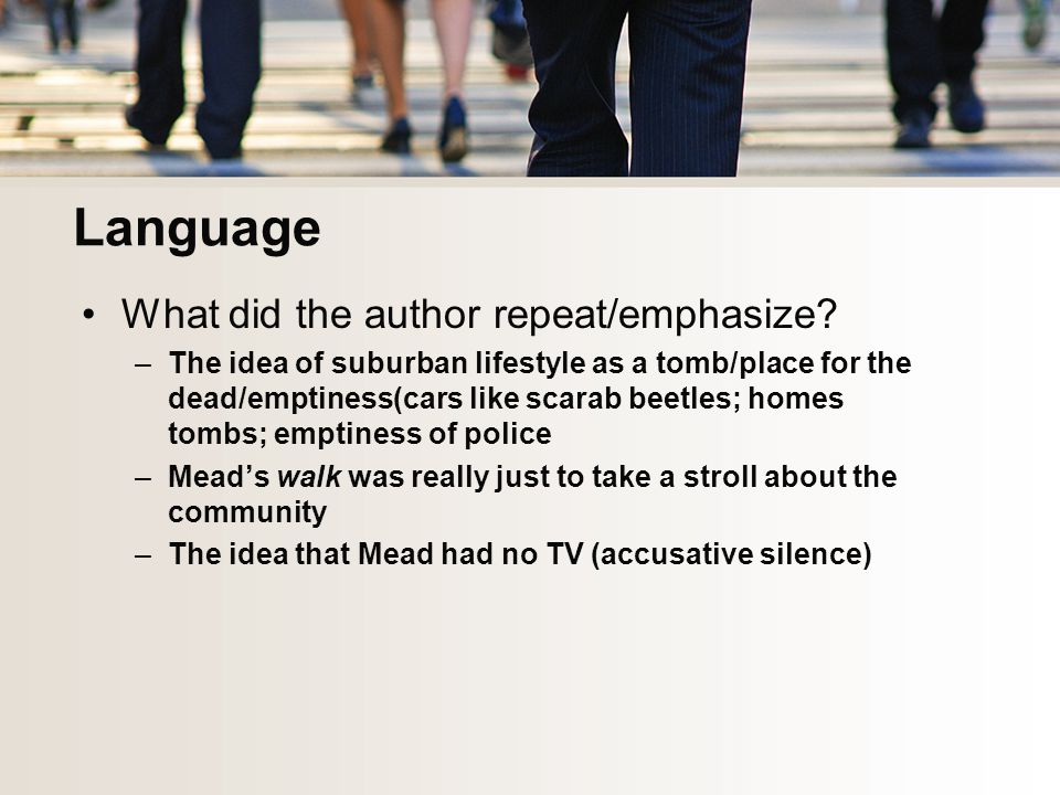 Language What did the author repeat/emphasize.