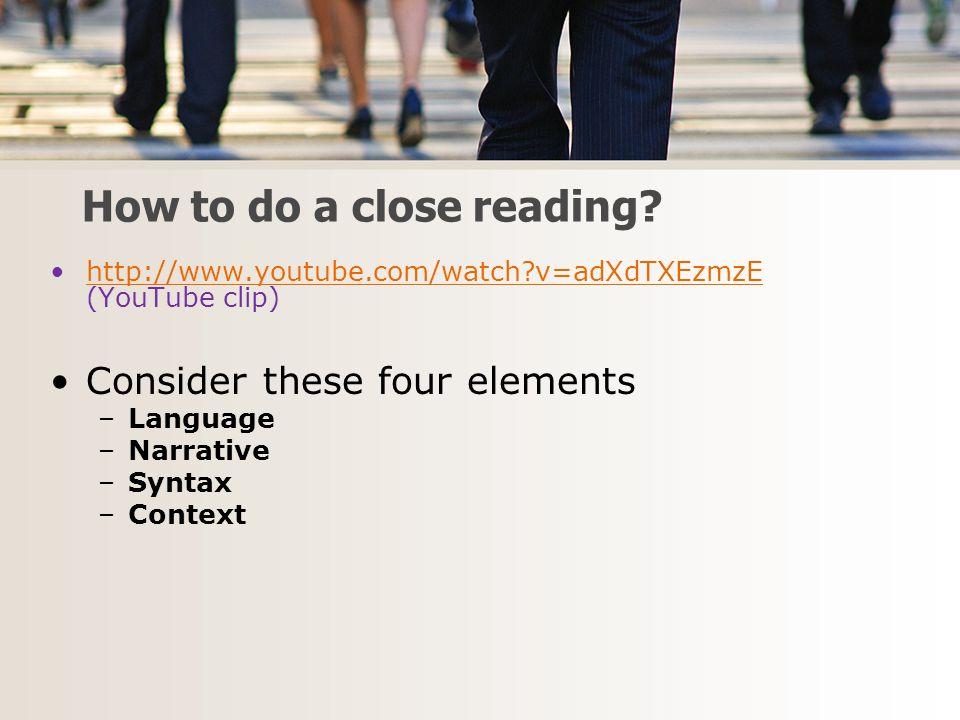 How to do a close reading.