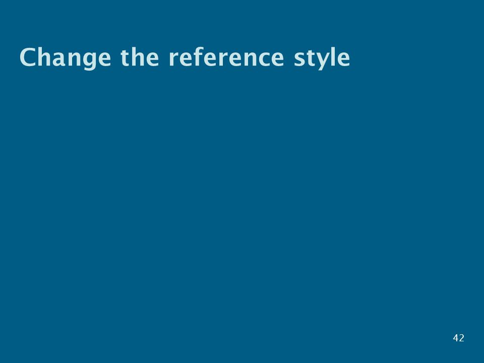 Change the reference style 42
