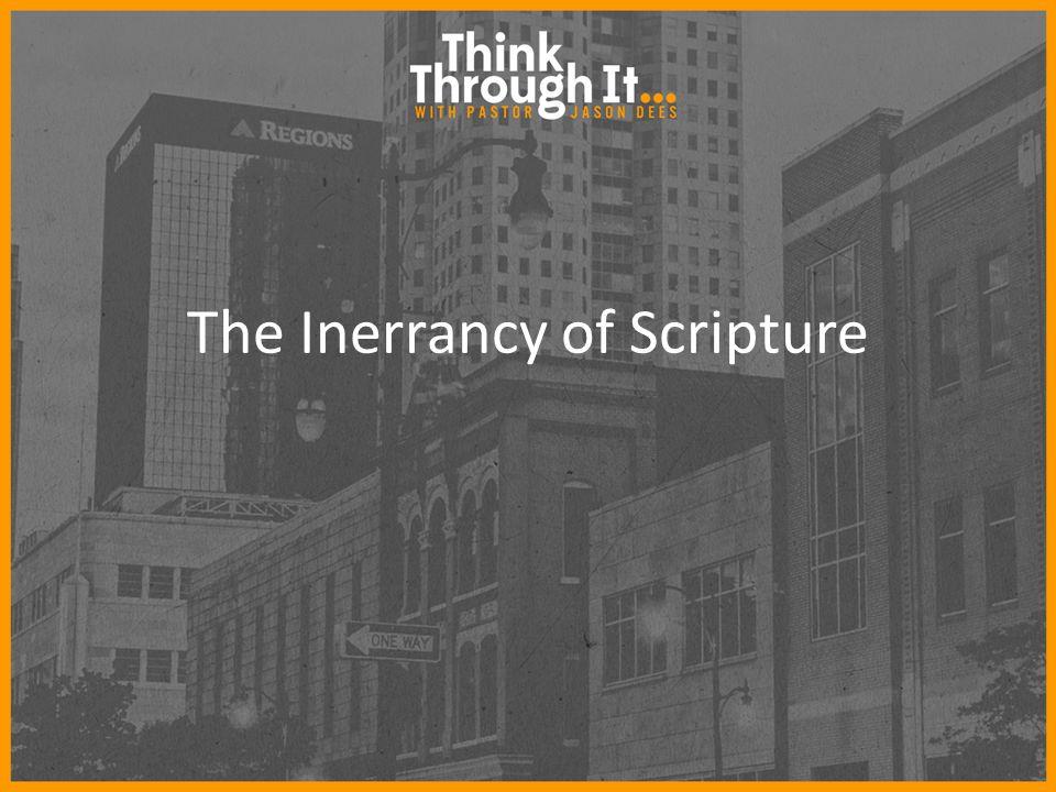 The Inerrancy of Scripture