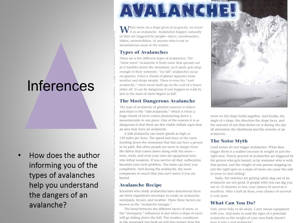 How does the author informing you of the types of avalanches help you understand the dangers of an avalanche? Inferences