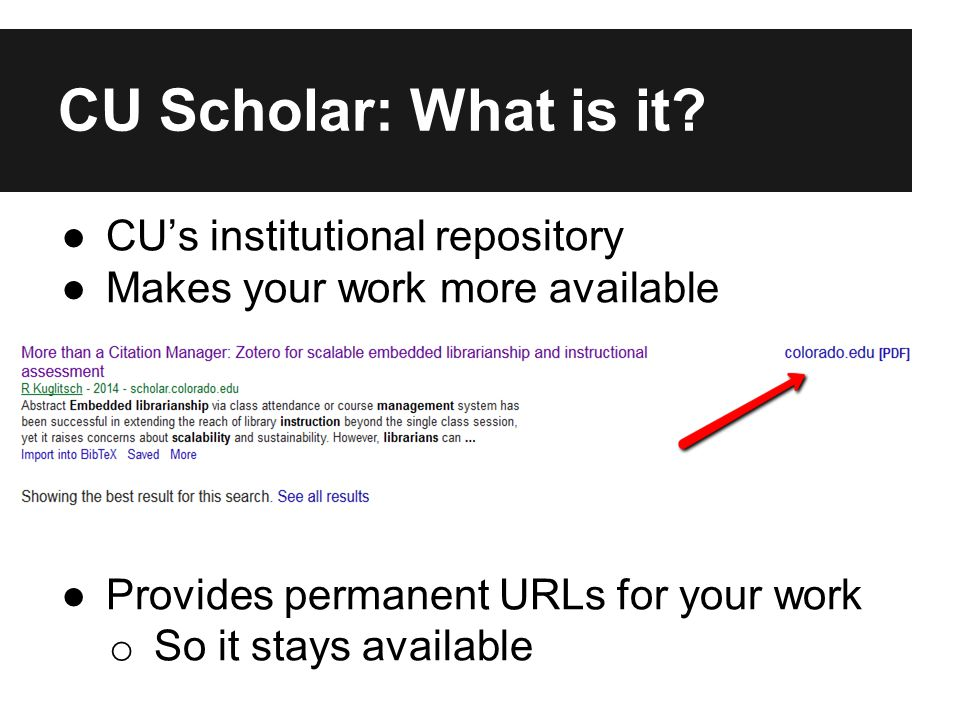 CU Scholar: What is it.