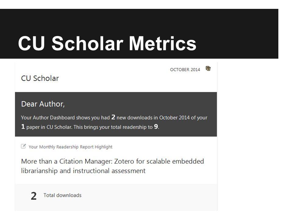 CU Scholar Metrics