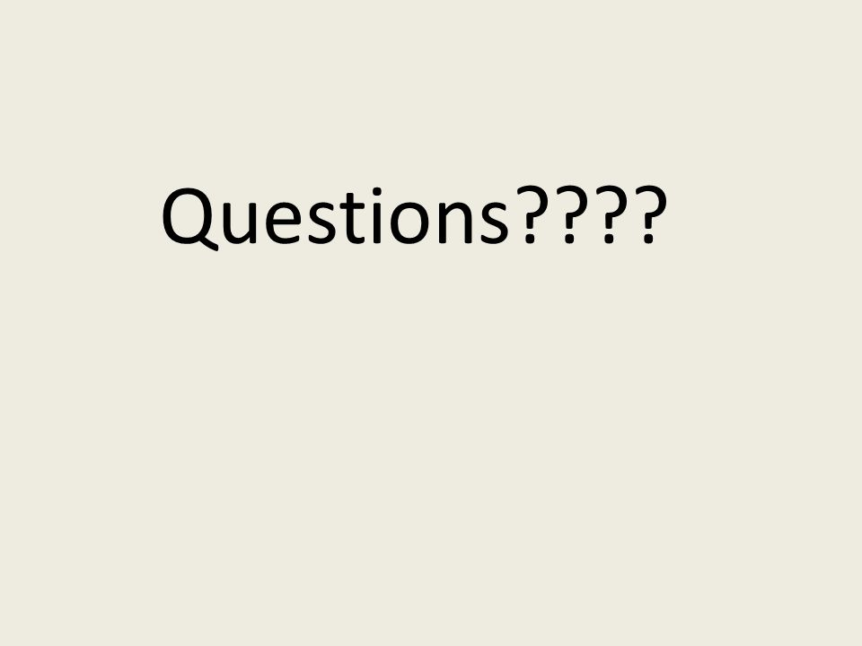 Questions????