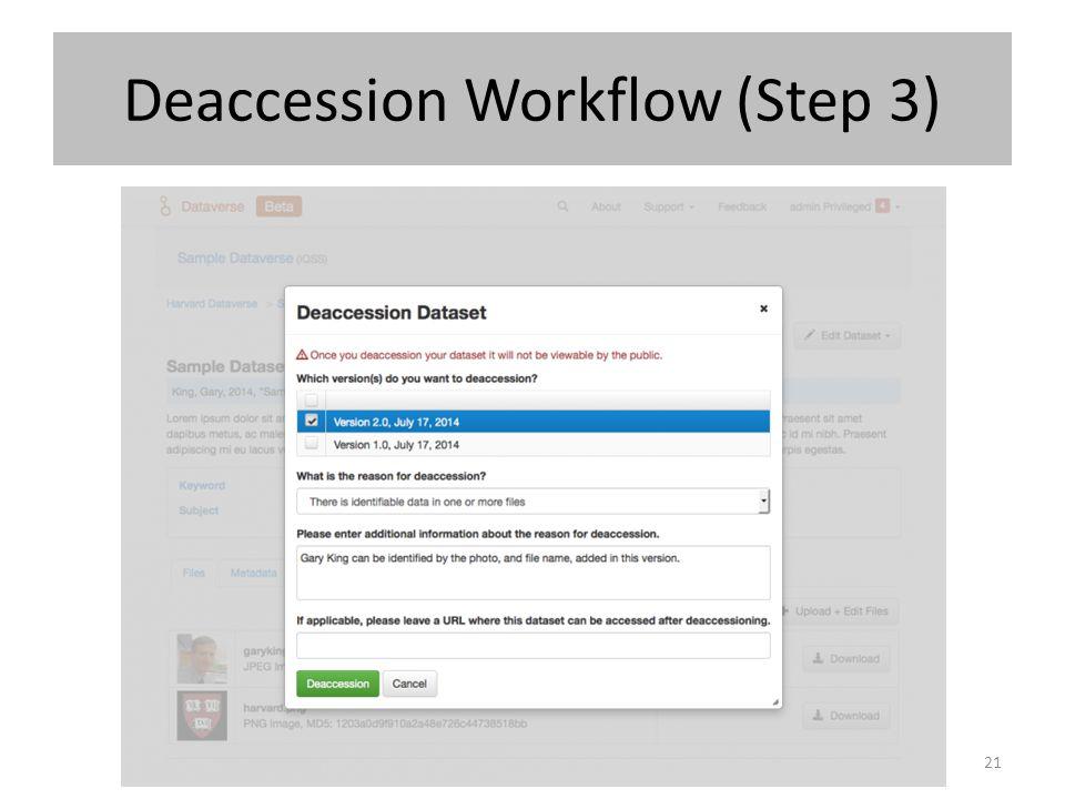 Deaccession Workflow (Step 3) 21