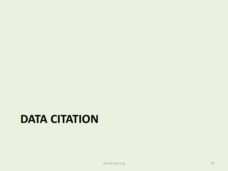 DATA CITATION 28datadryad.org