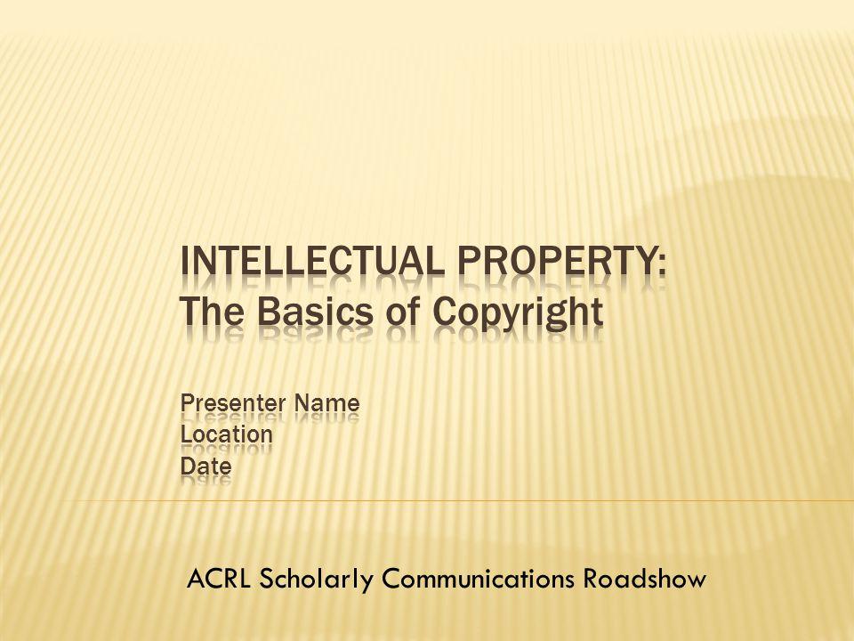 ACRL Scholarly Communications Roadshow