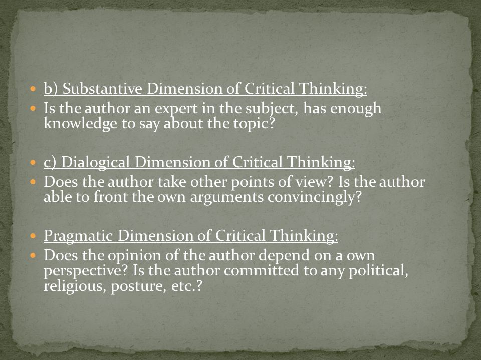 Context Dimension of Critical Thinking: Do I agree or disagree with the author.