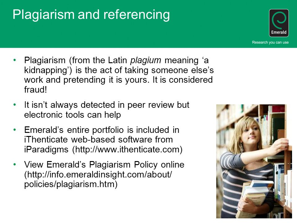 Plagiarism and referencing Plagiarism (from the Latin plagium meaning 'a kidnapping') is the act of taking someone else's work and pretending it is yours.
