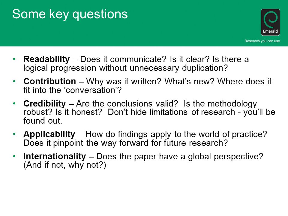 Some key questions Readability – Does it communicate.