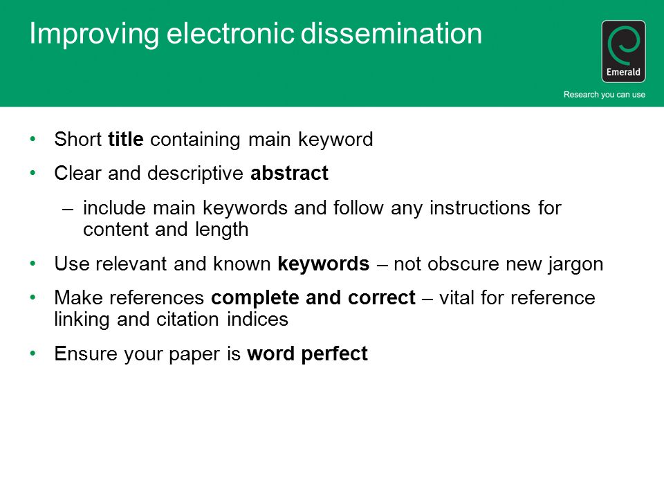 Improving electronic dissemination Short title containing main keyword Clear and descriptive abstract –include main keywords and follow any instructio