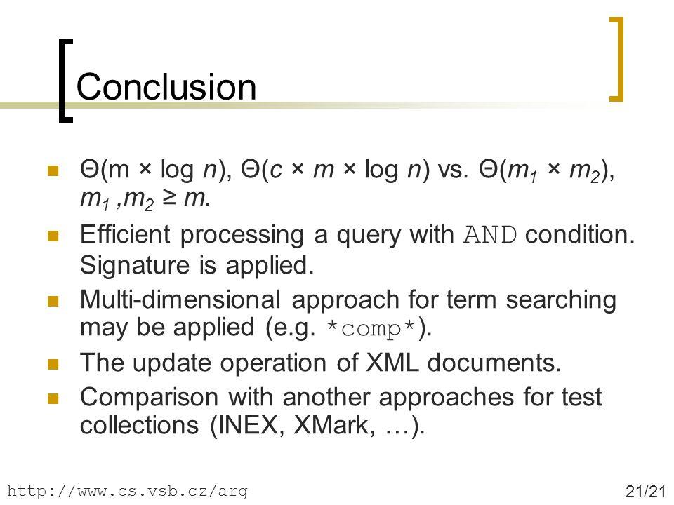 Conclusion 21/21 Θ(m × log n), Θ(c × m × log n) vs.