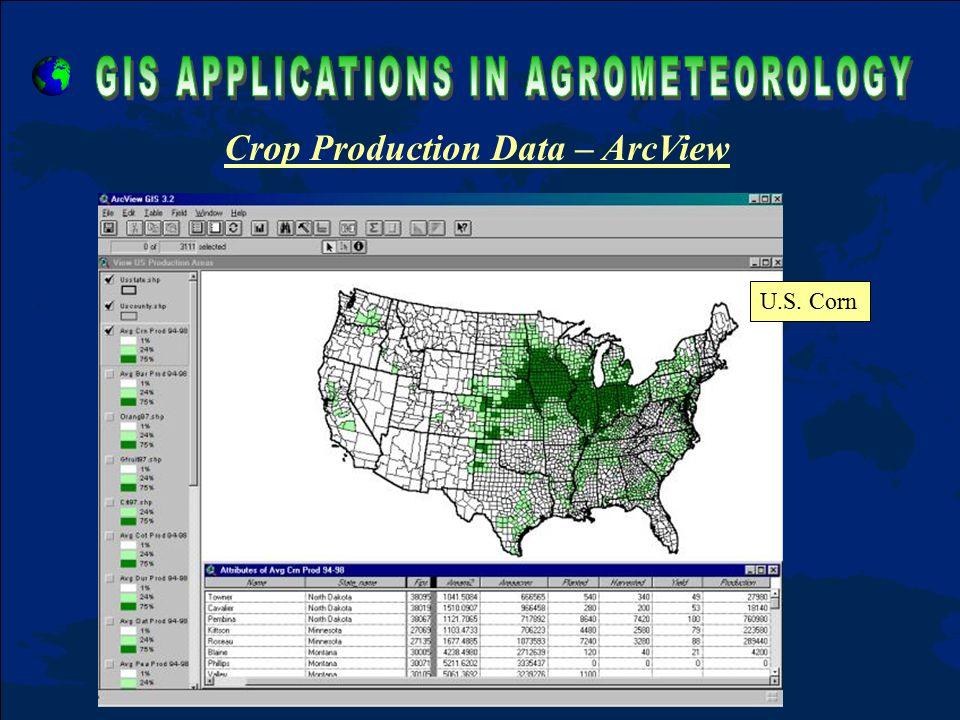 Crop Production Data – ArcView U.S. Corn
