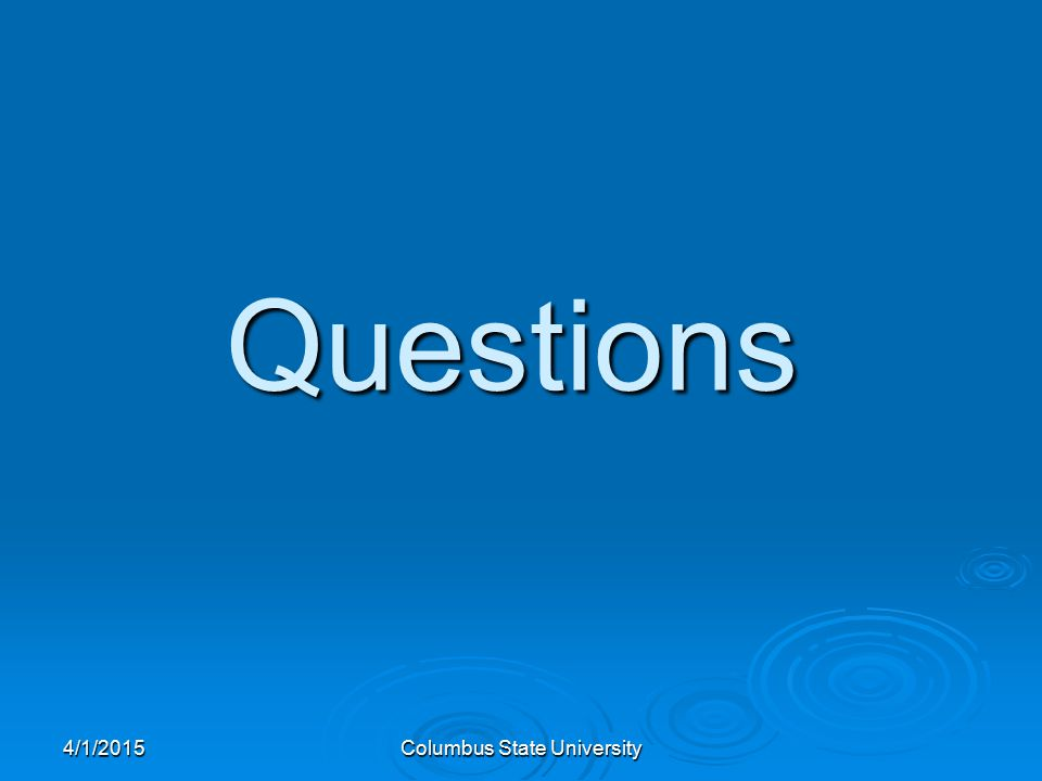 4/1/2015Columbus State University Questions
