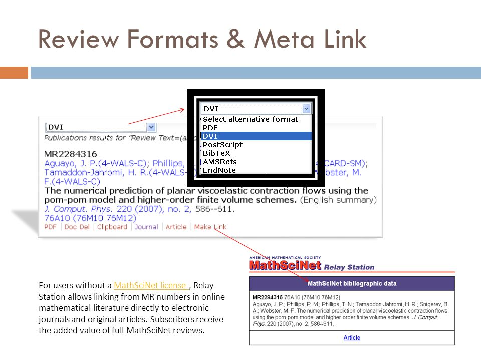 Review Formats & Meta Link For users without a MathSciNet license, Relay Station allows linking from MR numbers in online mathematical literature dire
