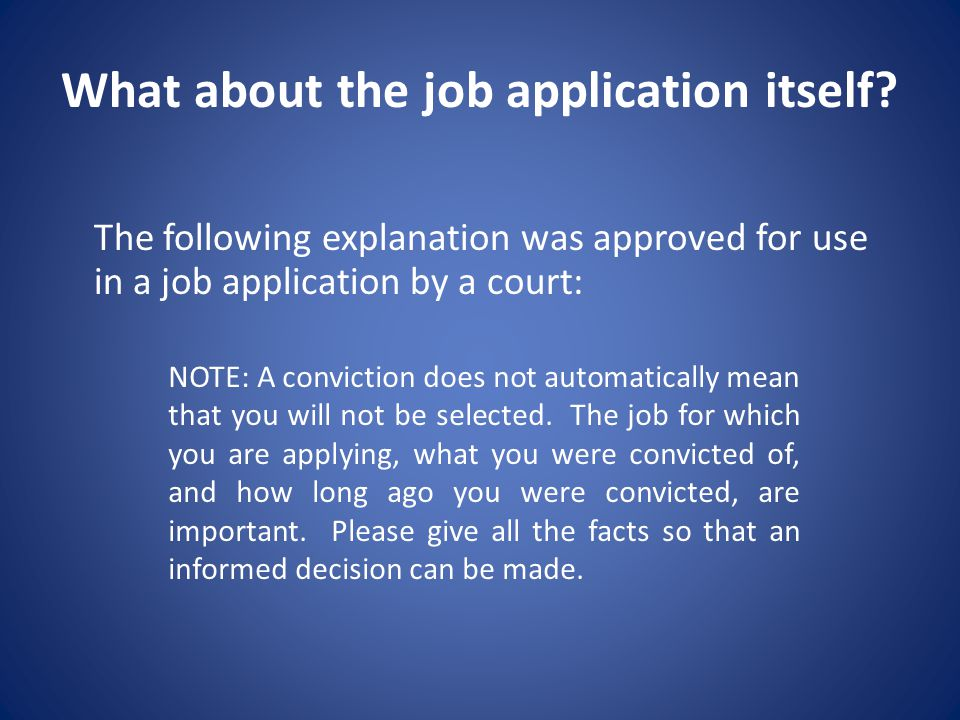 What about the job application itself.