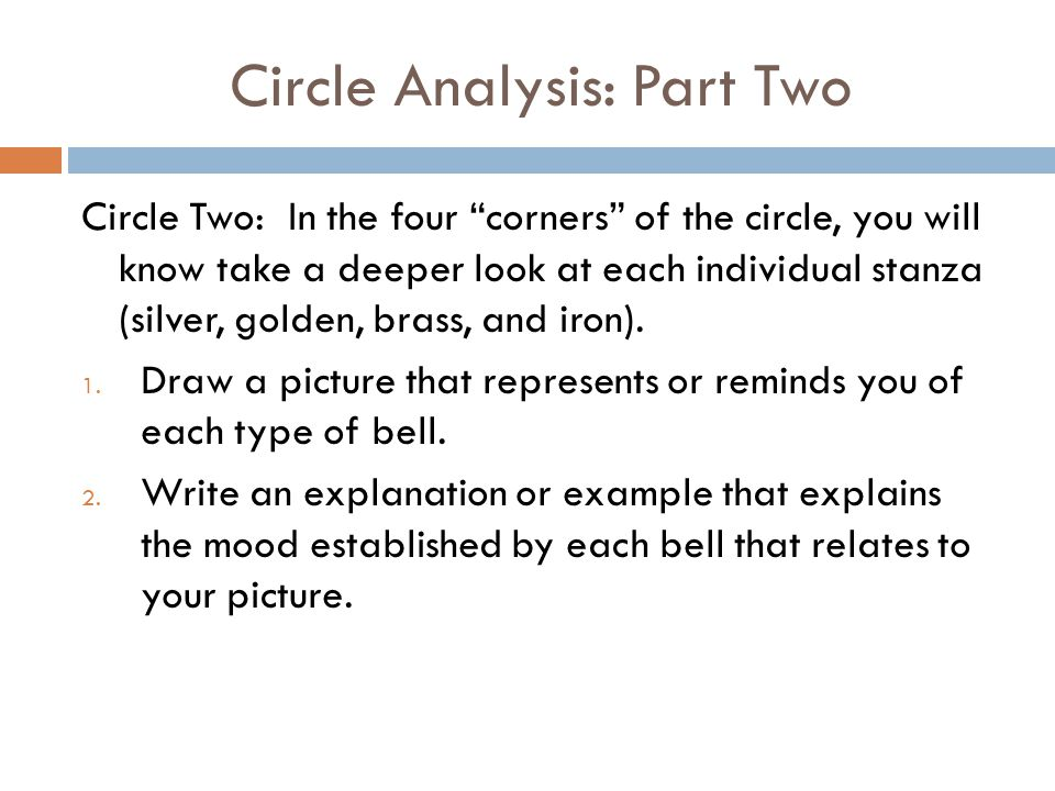 "Circle Analysis: Part Two Circle Two: In the four ""corners"" of the circle, you will know take a deeper look at each individual stanza (silver, golden,"