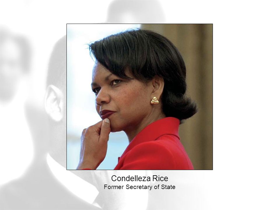 Condelleza Rice Former Secretary of State