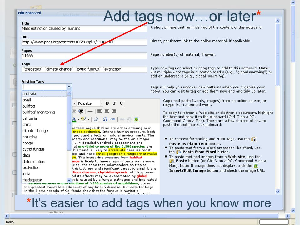 Add tags now…or later* *It's easier to add tags when you know more