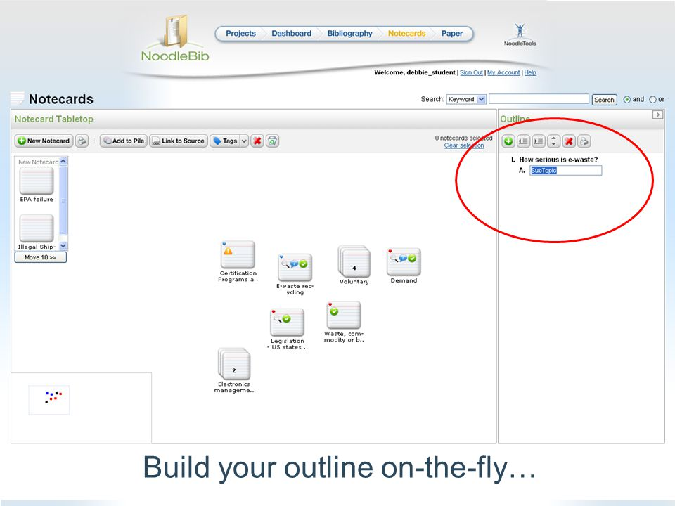 Build your outline on-the-fly…