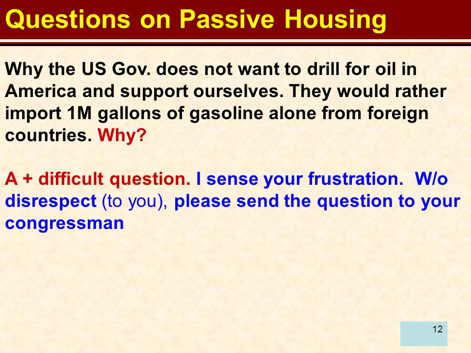 12 Questions on Passive Housing Why the US Gov.