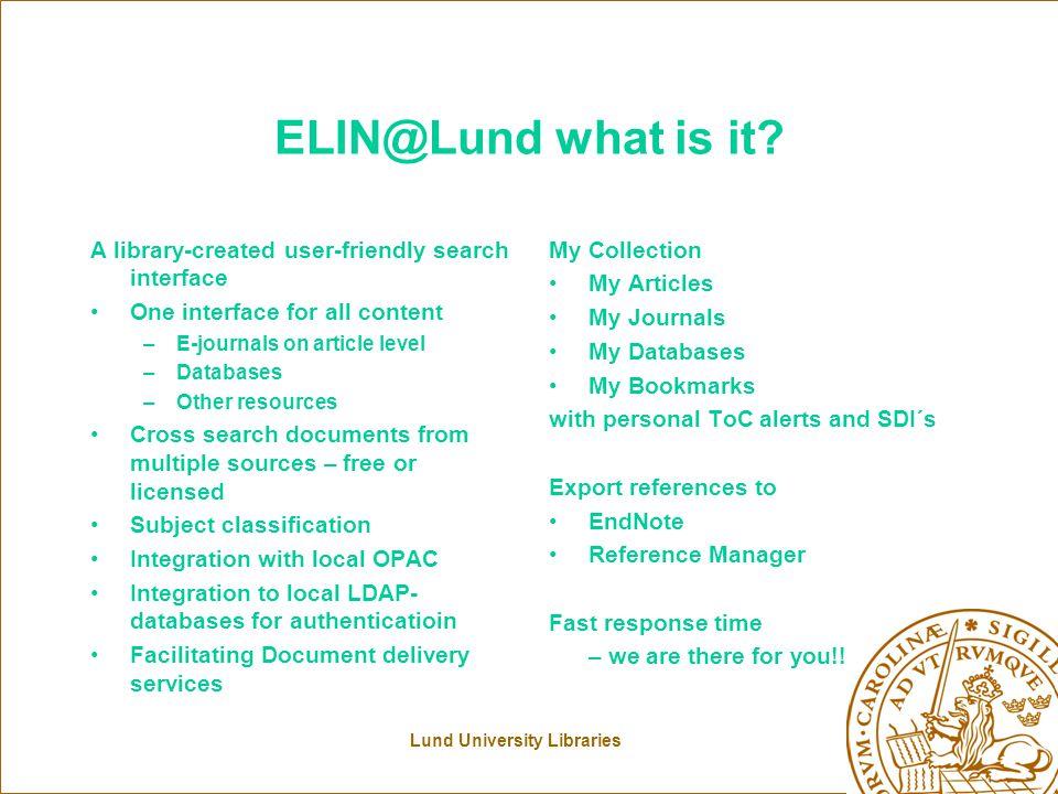Lund University Libraries ELIN@Lund what is it.