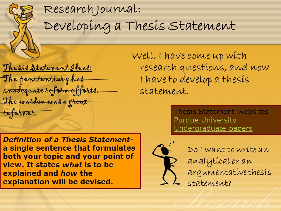 coming up with a thesis statement for a research paper