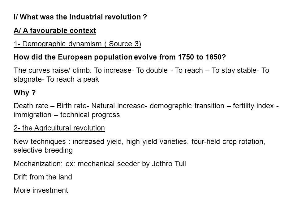 I/ What was the Industrial revolution .