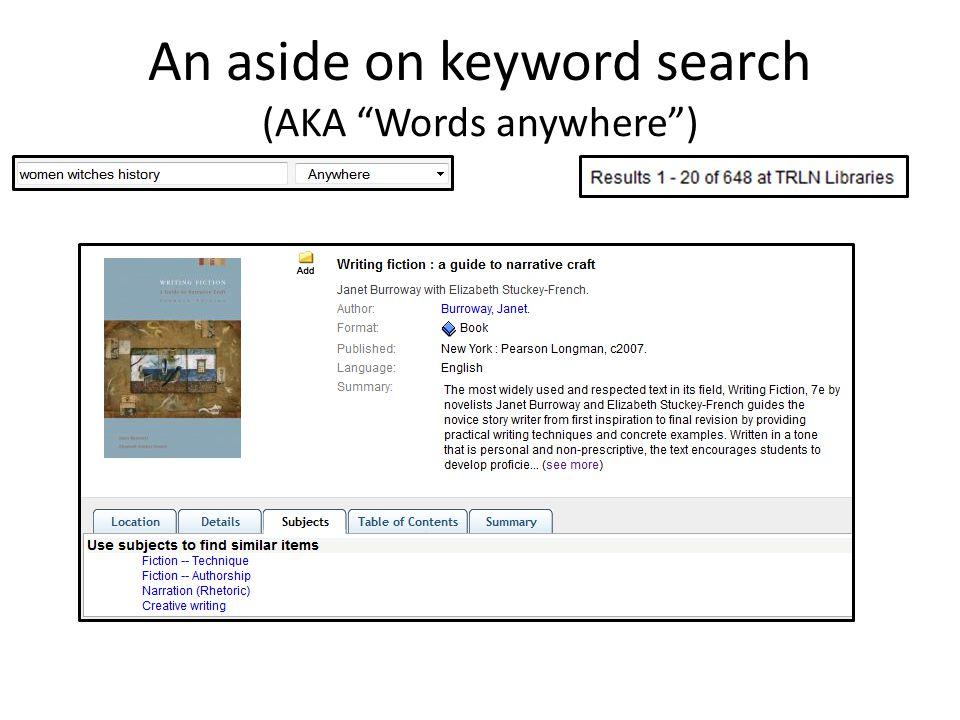 An aside on keyword search (AKA Words anywhere )