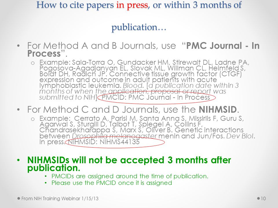 "How to cite papers in press, or within 3 months of publication… For Method A and B Journals, use "" PMC Journal - In Process "". o Example: Sala-Torra O"