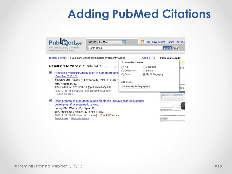 Adding PubMed Citations 15From NIH Training Webinar 1/15/13