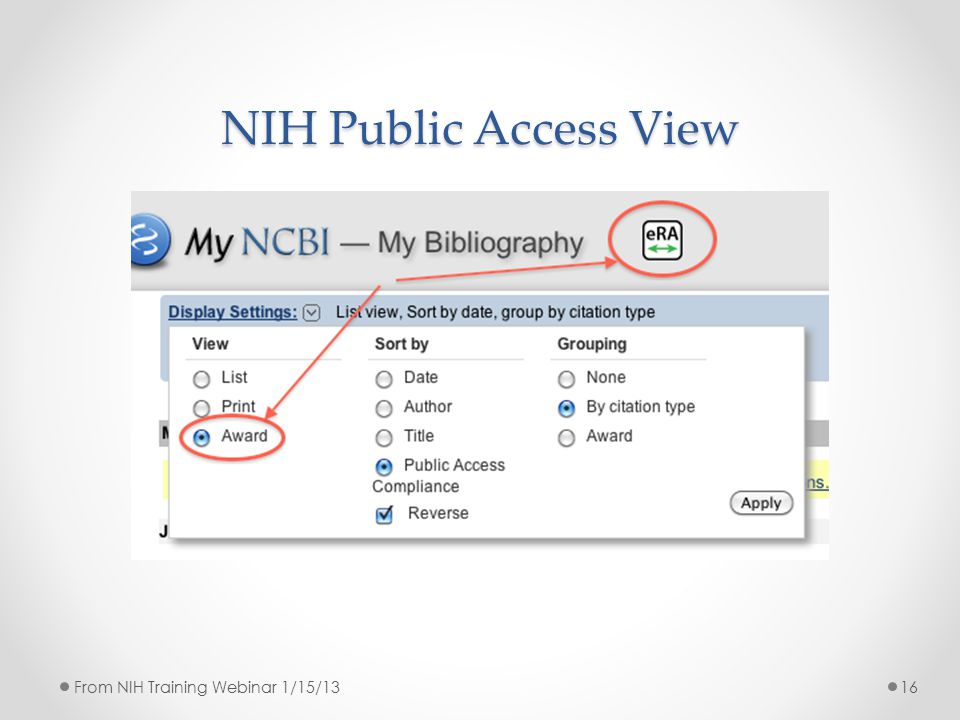 NIH Public Access View 16From NIH Training Webinar 1/15/13