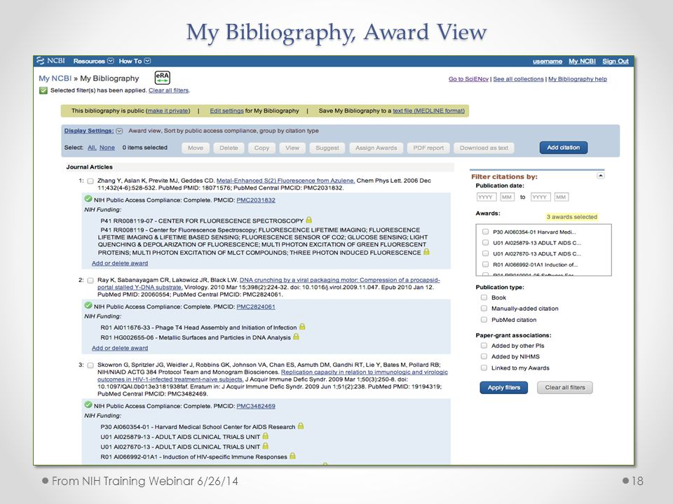 My Bibliography, Award View 18From NIH Training Webinar 6/26/14