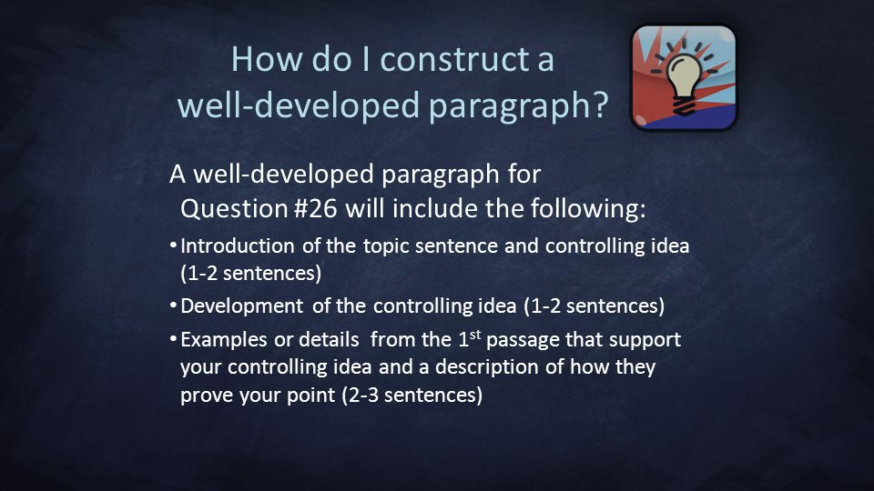 How do I construct a well-developed paragraph.
