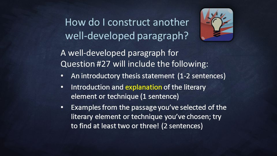How do I construct another well-developed paragraph.