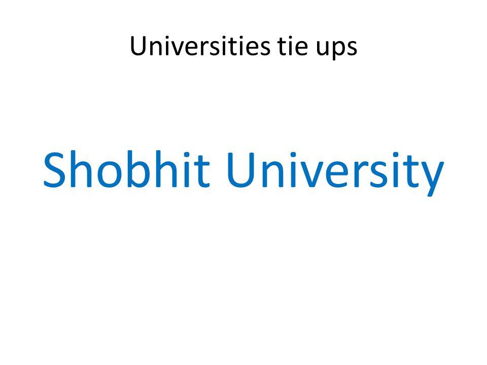 Universities tie ups Shobhit University