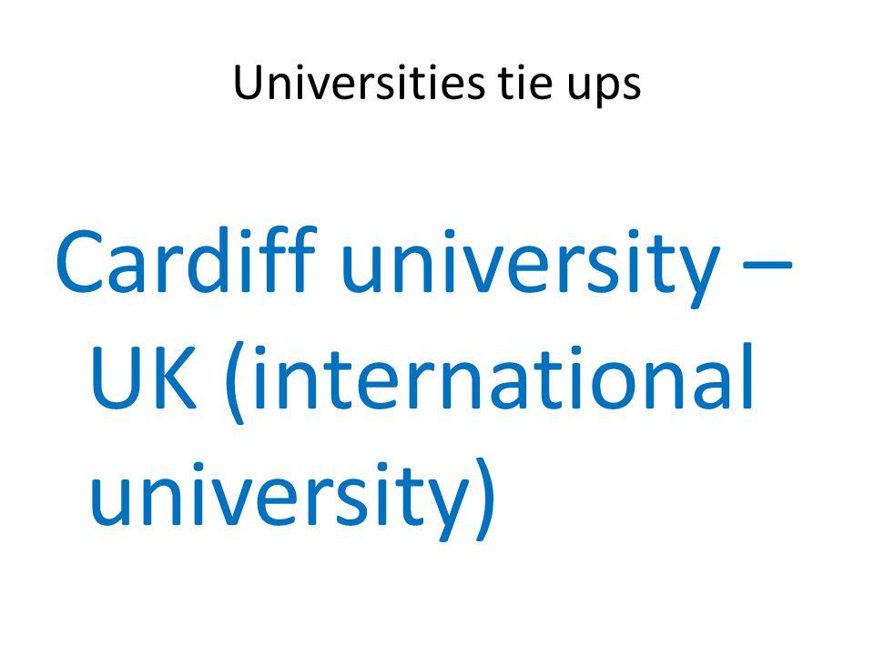 Universities tie ups Cardiff university – UK (international university)