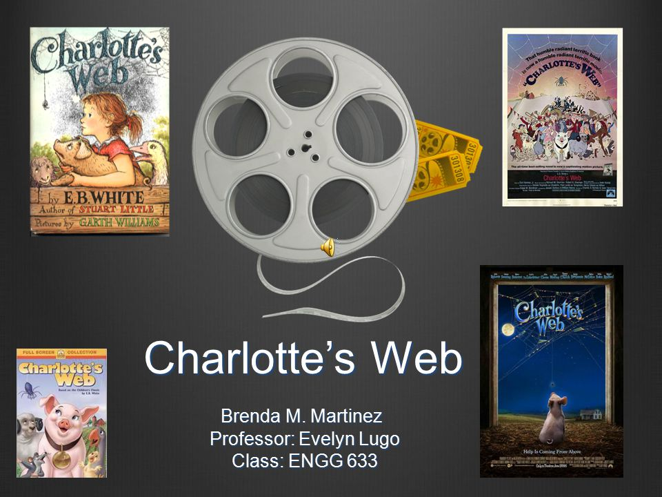 Charlotte's Web Brenda M. Martinez Brenda M.