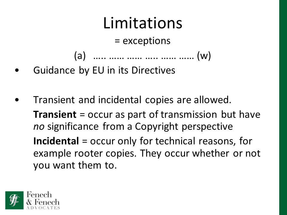 Limitations = exceptions (a)….. …… …… …..