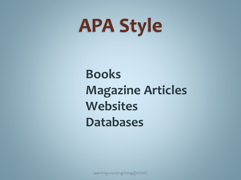Books Magazine Articles Websites Databases learning-working-living@ADMC