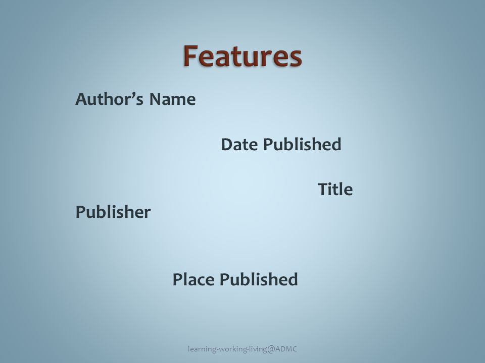 Author's Name Date Published Title Publisher Place Published learning-working-living@ADMC