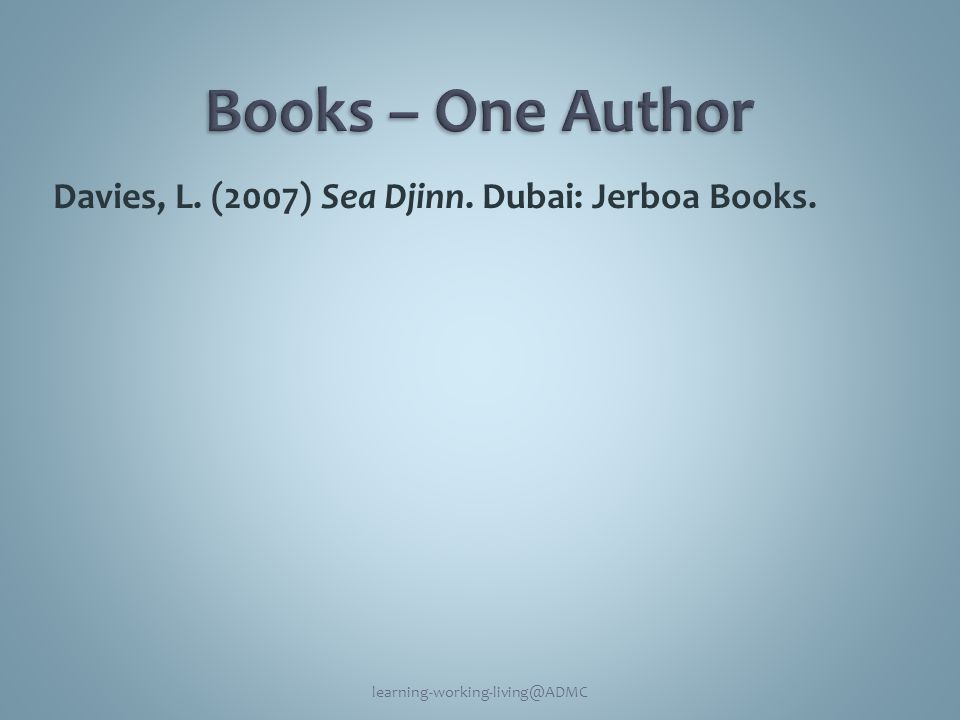 Davies, L. (2007) Sea Djinn. Dubai: Jerboa Books. learning-working-living@ADMC