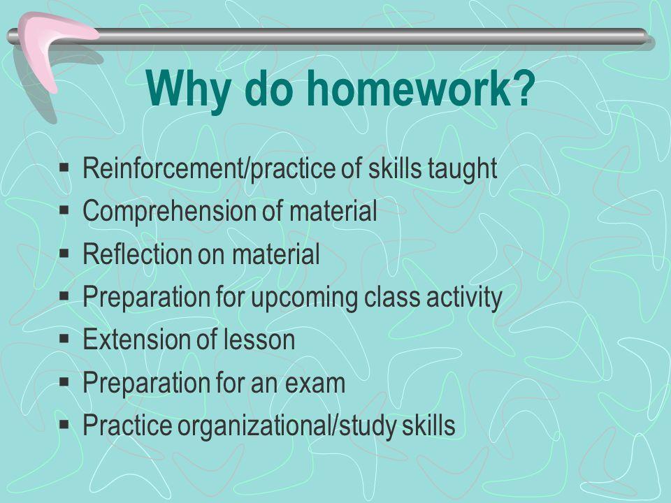Why do homework.