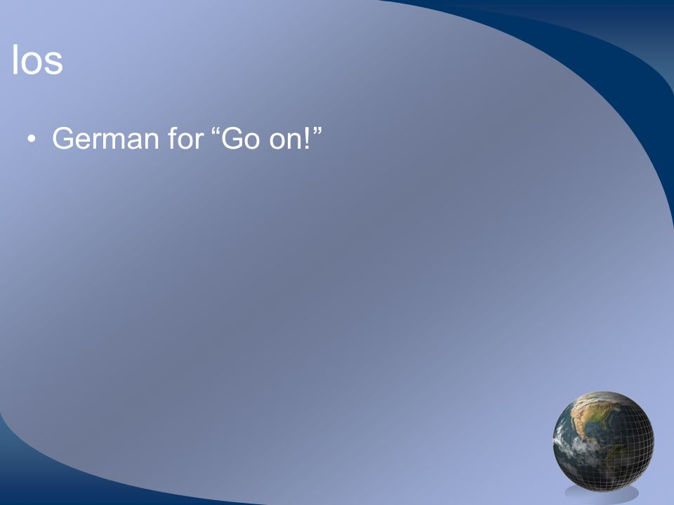 los German for Go on!