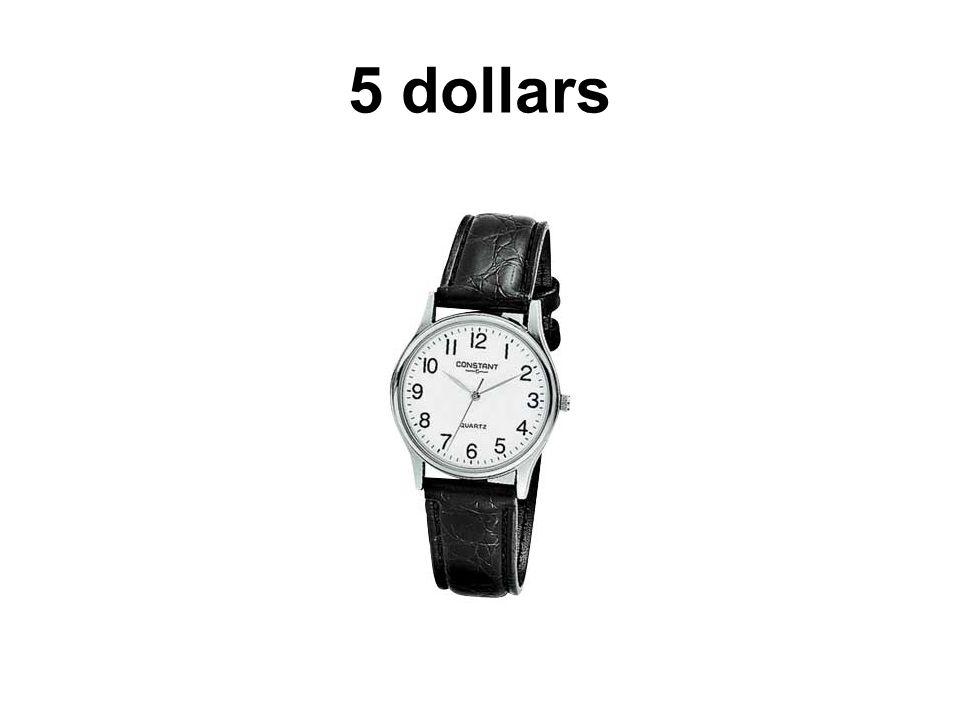 5 dollars