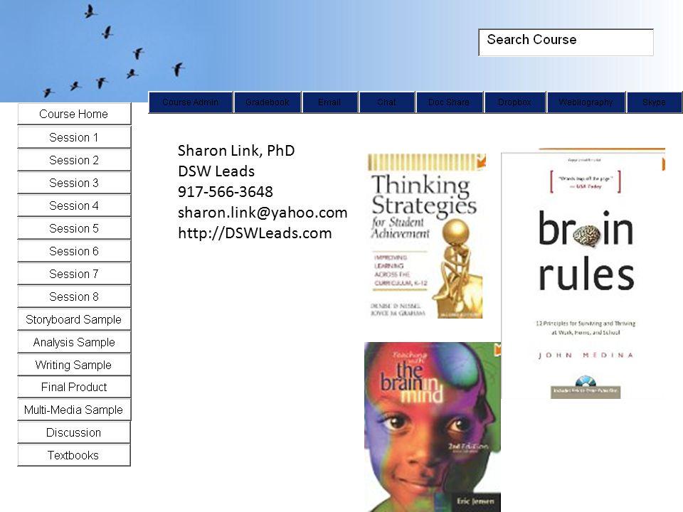 Sharon Link, PhD DSW Leads 917-566-3648 sharon.link@yahoo.com http://DSWLeads.com
