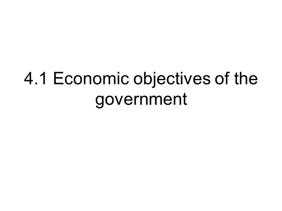 Economic Objectives Objectives are aims that the government would like to achieve The UK government will be judged partly by how well it manages to achieve these objectives TASK: * Match the definition with each of the government's economic objectives * WHY is each of these an objective for the UK government?